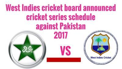Pakistan Vs West Indies 2017 series schedule announced