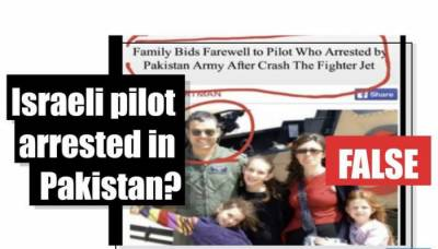An Israeli Pilot arrested by Pakistan after dogfight with IAF?