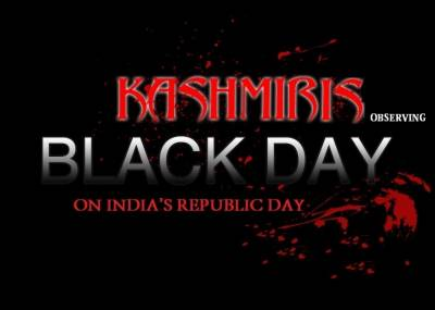 Kashmiris on both sides of LoC and across the World are observing Indian Republic Day as Black Day